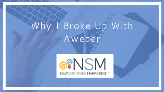 Why I Broke Up With Aweber