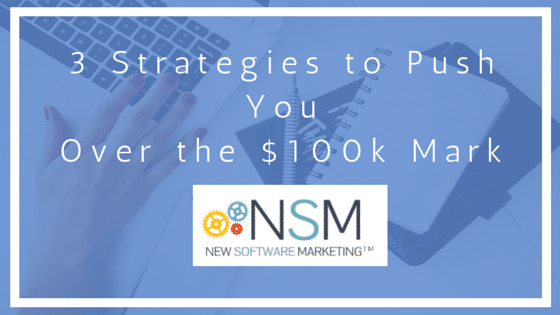 3 Strategies to Push You Over the $100k Mark