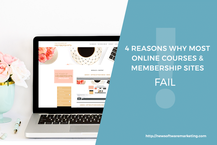 4 Reasons why most online courses and membership sites fail