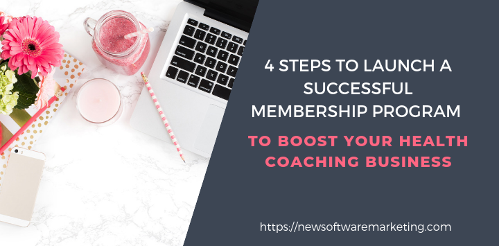 4 Steps to boost Your Health Coaching Business with a membership program
