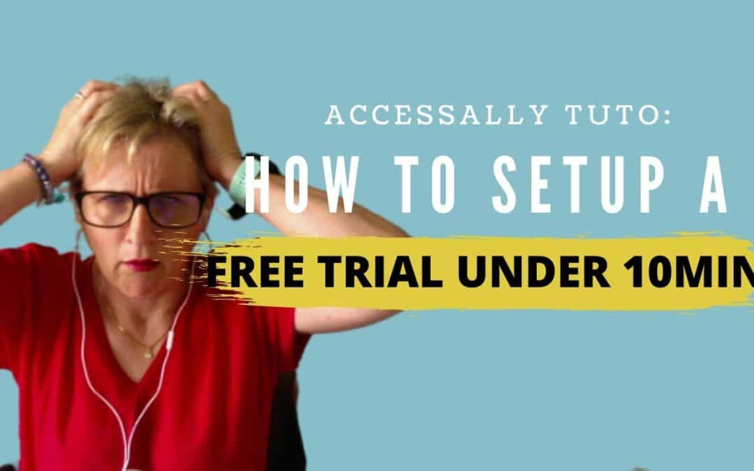 AccessAlly Tutorial – How to Setup a Free Trial with AccessAlly under 10 minutes!