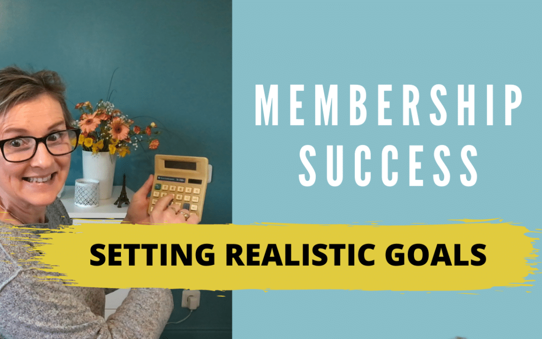 How to set realistic Goals for your membership program